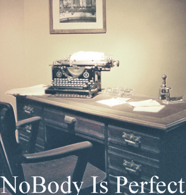 "Old typewriter with the text ""Nobody is perfect"""